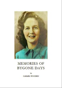 Memories of Bygone Days (Published August 2013)
